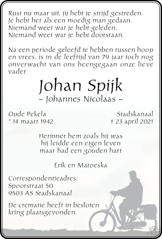 Overlijdensbericht van Johan (Johannes Nicolaas) Spijk in Dagblad van het Noorden