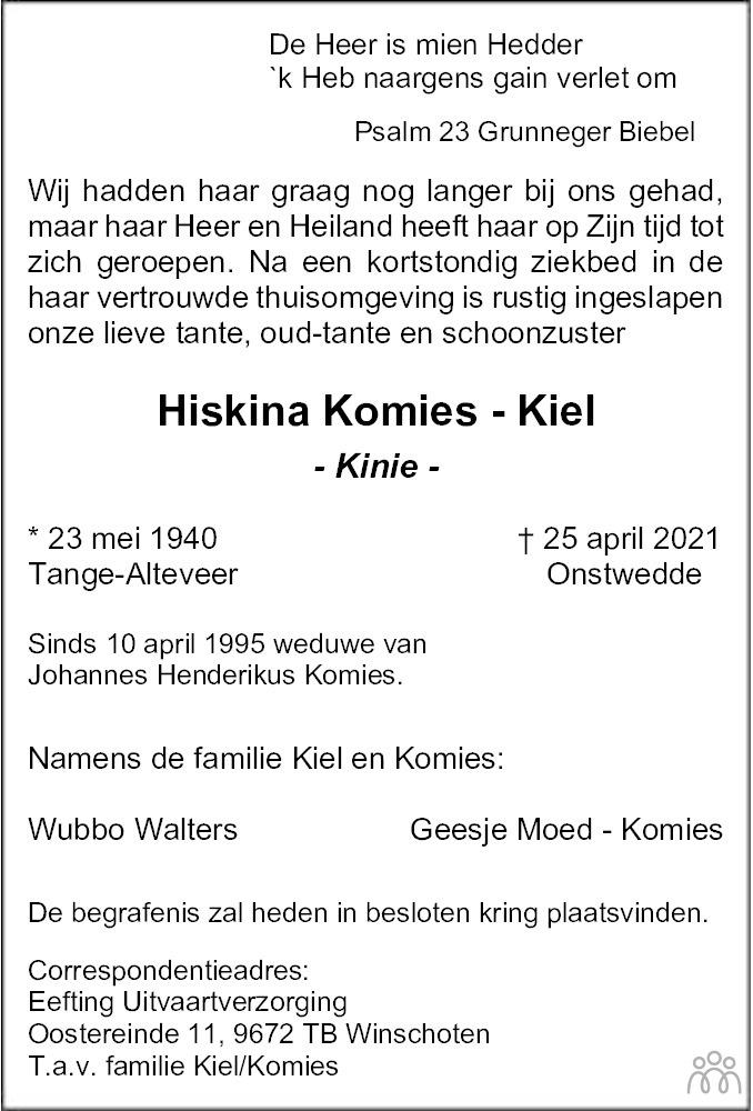 Overlijdensbericht van Hiskina (Kinie) Komies-Kiel in Dagblad van het Noorden