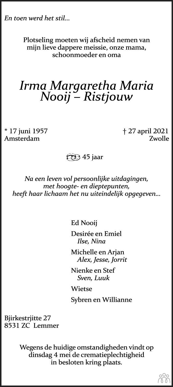 Overlijdensbericht van Irma Margaretha Maria Nooij-Ristjouw in Leeuwarder Courant