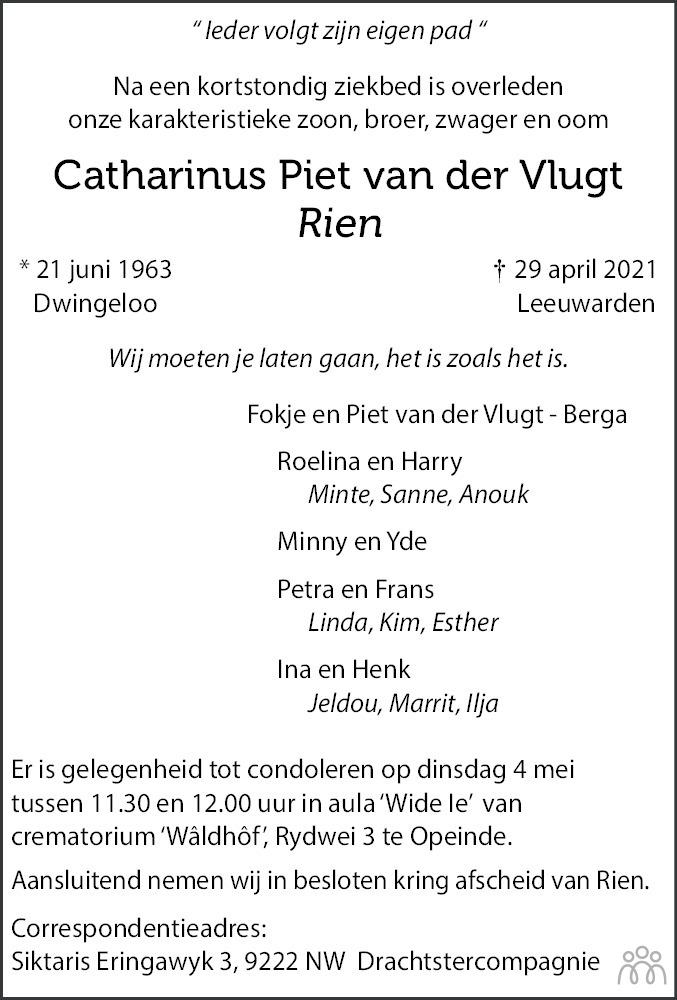 Overlijdensbericht van Catharinus Piet (Rien) van der Vlugt in Dagblad van het Noorden