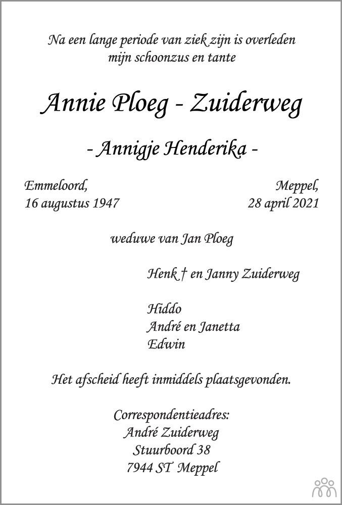 Overlijdensbericht van Annie (Annigje Henderika) Ploeg-Zuiderweg in Dagblad van het Noorden