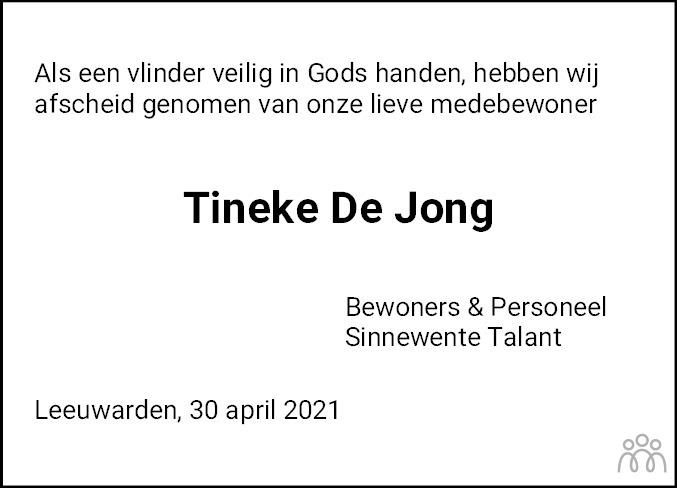 Overlijdensbericht van Tineke de Jong in Leeuwarder Courant