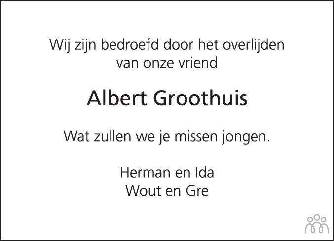 Overlijdensbericht van Albert Geert Willem Groothuis in Coevorden Huis aan Huis