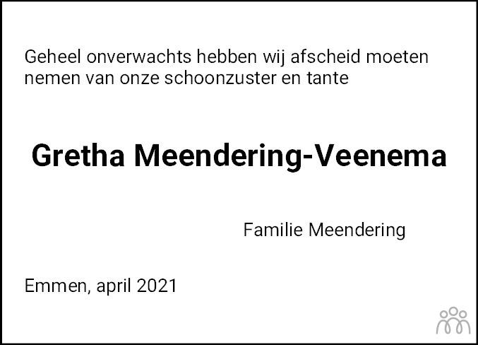 Overlijdensbericht van Gretha Meendering-Veenema in Dagblad van het Noorden