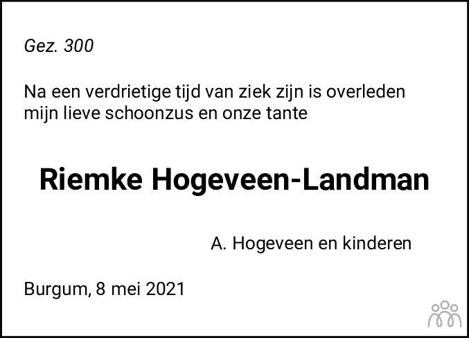 Overlijdensbericht van Riemke Klaziena Hogeveen-Landman in De Feanster
