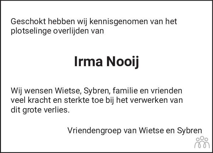 Overlijdensbericht van Irma Margaretha Maria Nooij-Ristjouw in Jouster Courant Zuid Friesland