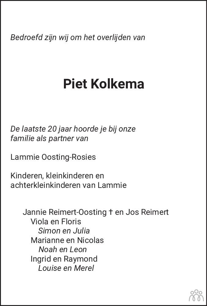 Overlijdensbericht van Pieter Freerk (Piet) Kolkema in Dagblad van het Noorden