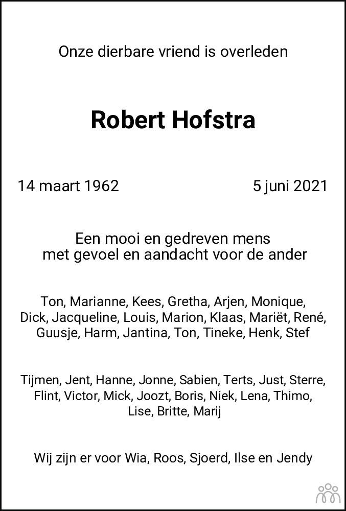 Overlijdensbericht van Robert Hofstra in Dagblad van het Noorden
