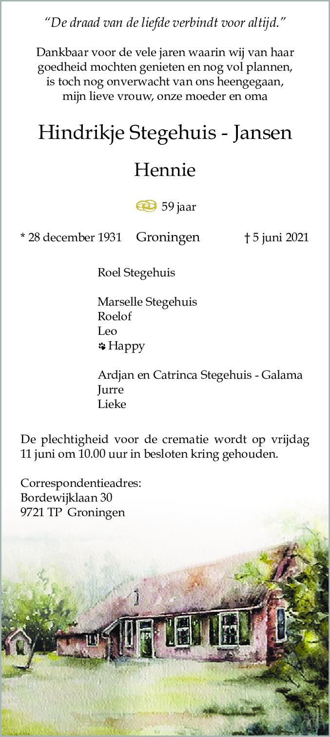 Overlijdensbericht van Hindrikje (Hennie) Stegehuis-Jansen in Dagblad van het Noorden