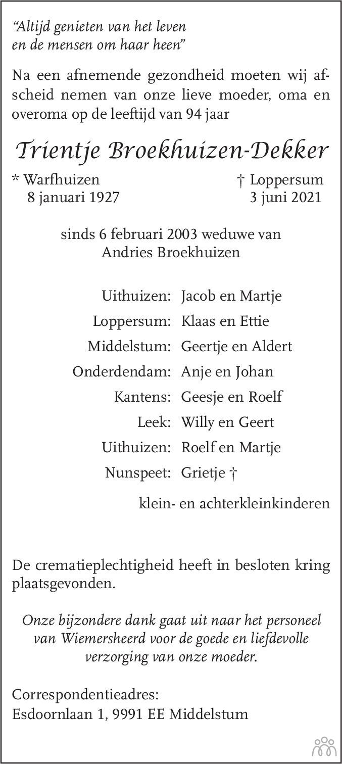 Overlijdensbericht van Trientje Broekhuizen-Dekker in Eemsbode/Noorderkrant
