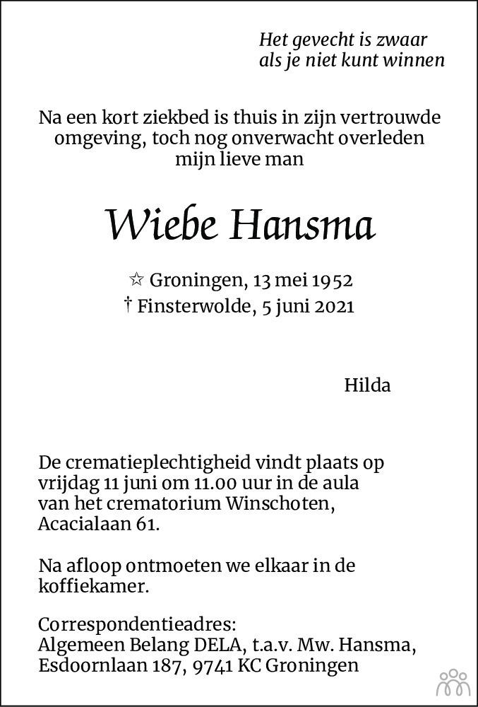 Overlijdensbericht van Wiebe Hansma in Streekblad/Pekelder Streekblad