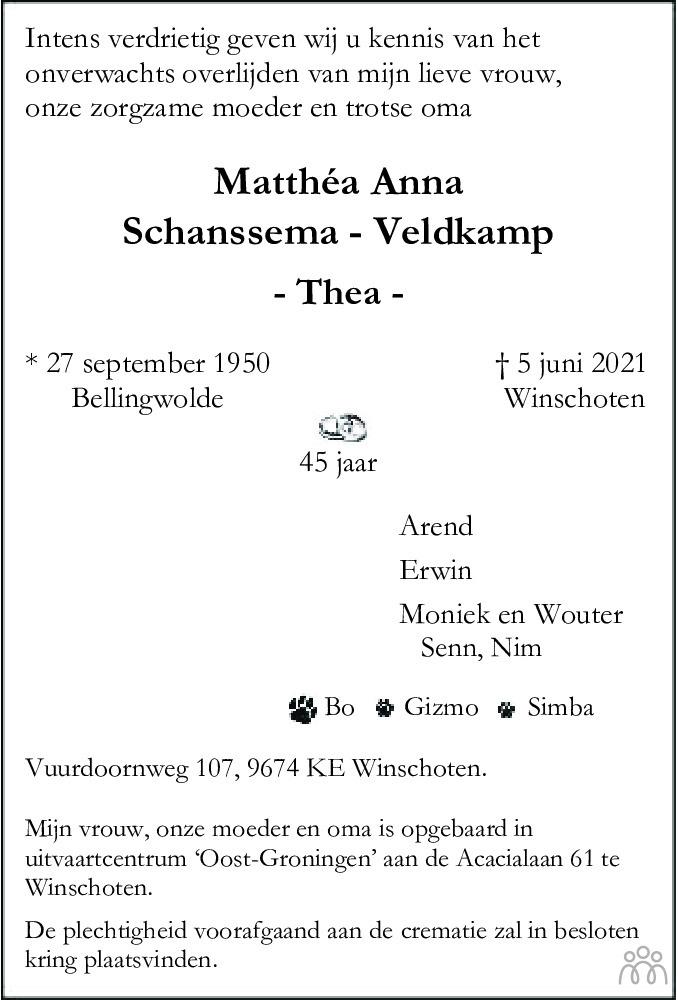Overlijdensbericht van Mathéa Anna (Thea) Schanssema-Veldkamp in Dagblad van het Noorden