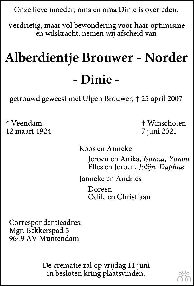Overlijdensbericht van Alberdientje (Dinie) Brouwer-Norder in Dagblad van het Noorden