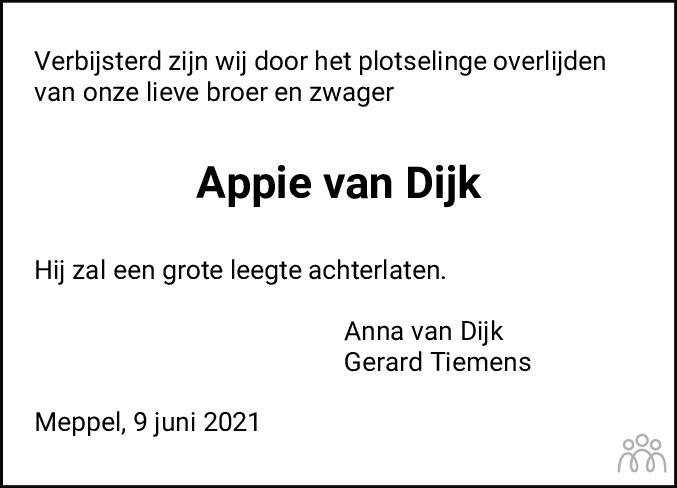 Overlijdensbericht van Appie van Dijk in Meppeler Courant