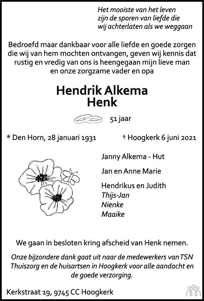 Overlijdensbericht van Hendrik (Henk) Alkema in Dagblad van het Noorden