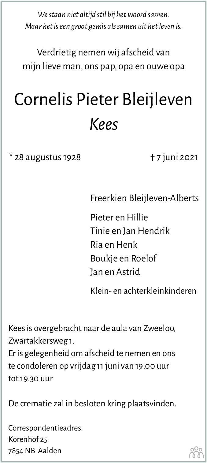 Overlijdensbericht van Cornelis Pieter (Kees) Bleijleven in Dagblad van het Noorden