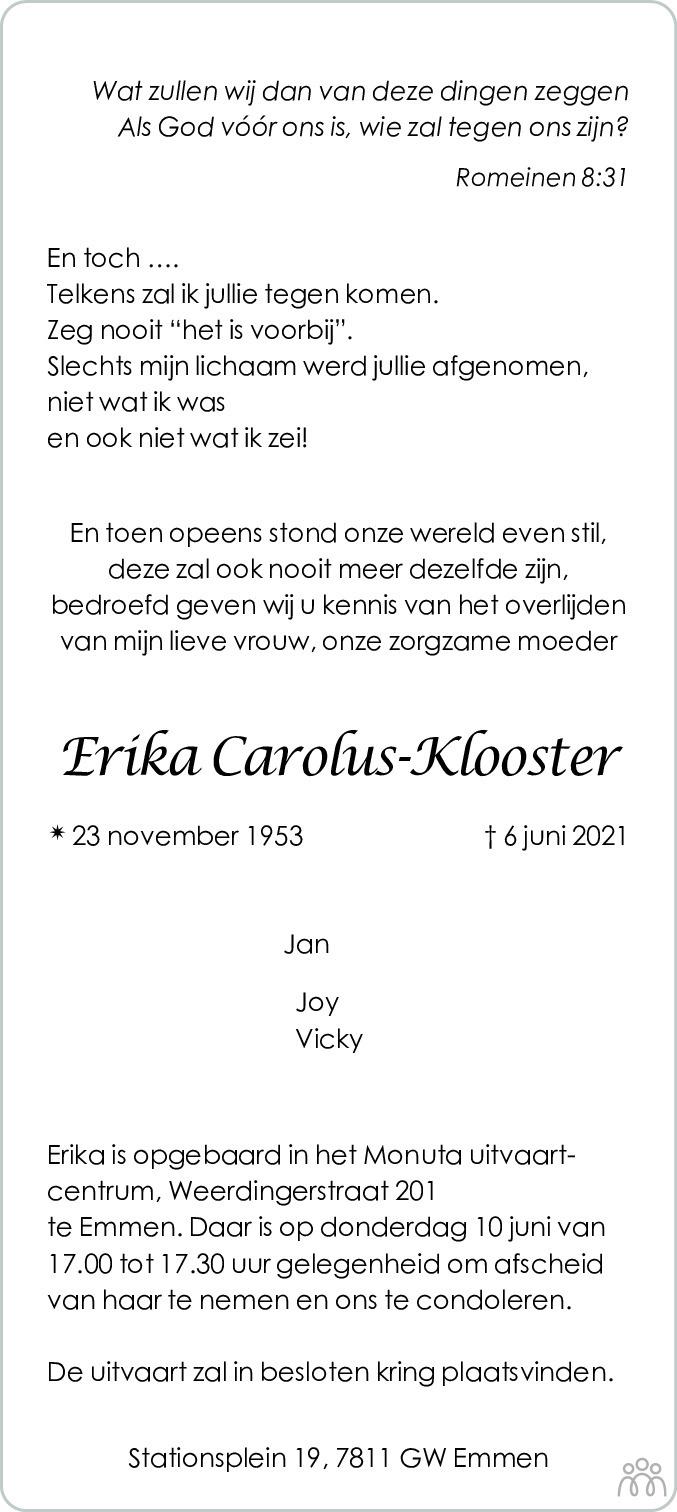 Overlijdensbericht van Erika Carolus-Klooster in Dagblad van het Noorden