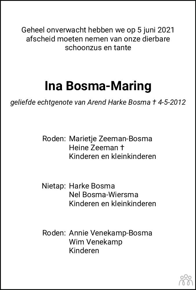 Overlijdensbericht van Ina Bosma-Maring in Dagblad van het Noorden