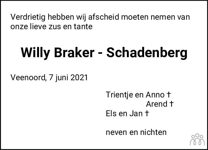 Overlijdensbericht van Willy Braker-Schadenberg in Dagblad van het Noorden