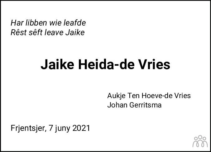 Overlijdensbericht van Jaike Heida-de Vries in Leeuwarder Courant