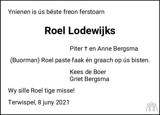 Overlijdensbericht van Roelof (Roel) Lodewijks in Leeuwarder Courant
