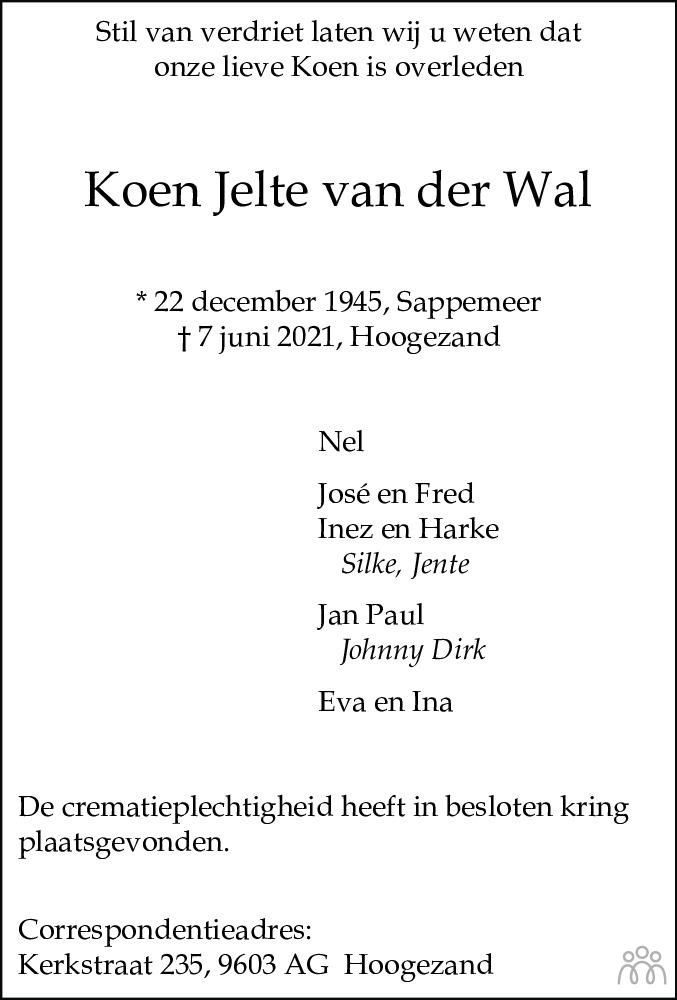 Overlijdensbericht van Koen Jelte van der Wal in Dagblad van het Noorden