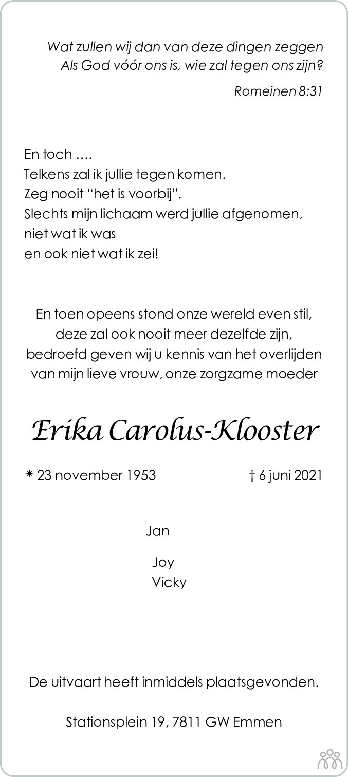 Overlijdensbericht van Erika Carolus-Klooster in Emmen Nu