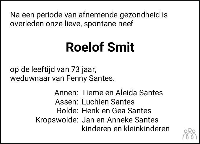 Overlijdensbericht van Roelof Smit in Dagblad van het Noorden