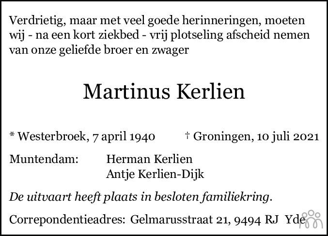 Overlijdensbericht van Martinus Kerlien in Dagblad van het Noorden