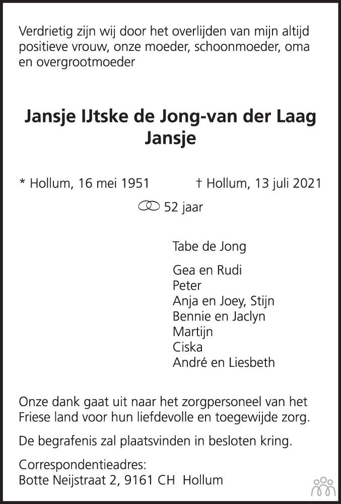 Overlijdensbericht van Jansje IJtske de Jong-van der Laag in Leeuwarder Courant