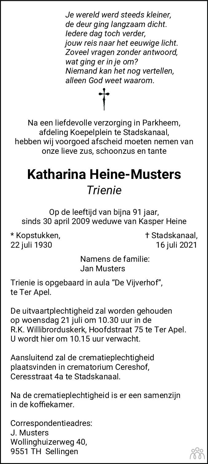 Overlijdensbericht van Katharina (Trienie) Heine-Musters in Dagblad van het Noorden