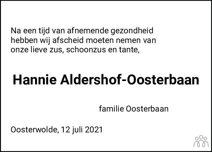 Overlijdensbericht van Hanny Aldershof-Oosterbaan in Leeuwarder Courant
