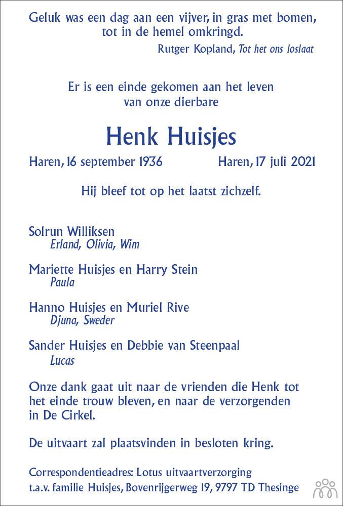 Overlijdensbericht van Henk Huisjes in Dagblad van het Noorden