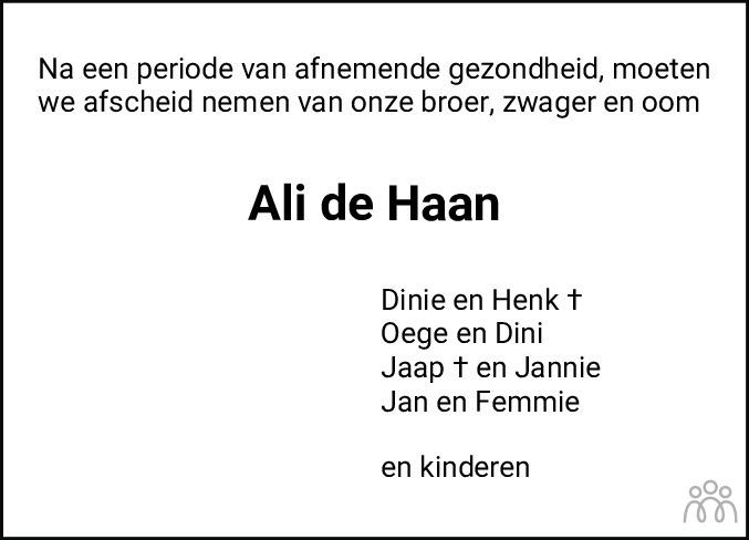 Overlijdensbericht van Alli (Ali) de Haan in Dagblad van het Noorden