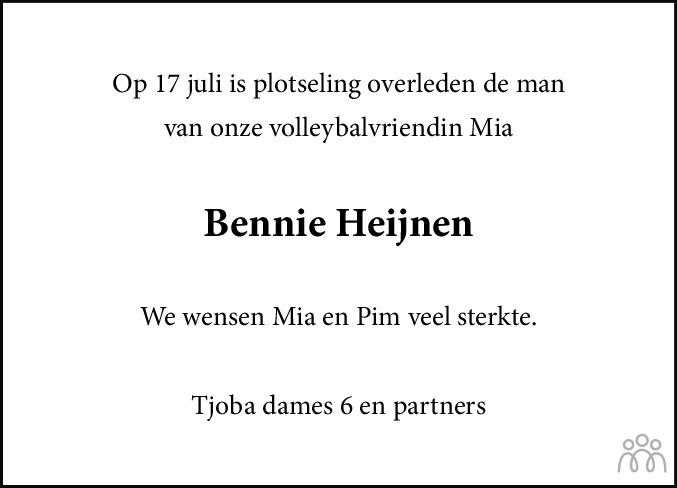 Overlijdensbericht van Johannes Bernardus (Bennie) Heijnen in Dagblad van het Noorden