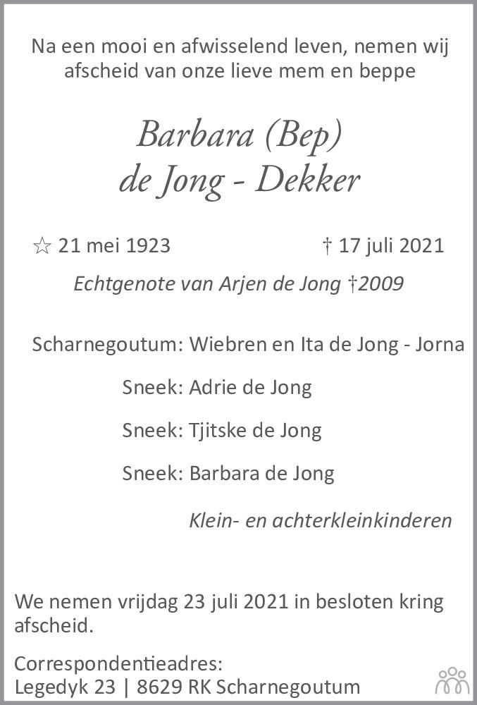 Overlijdensbericht van Barbara (Bep) de Jong-Dekker in Leeuwarder Courant