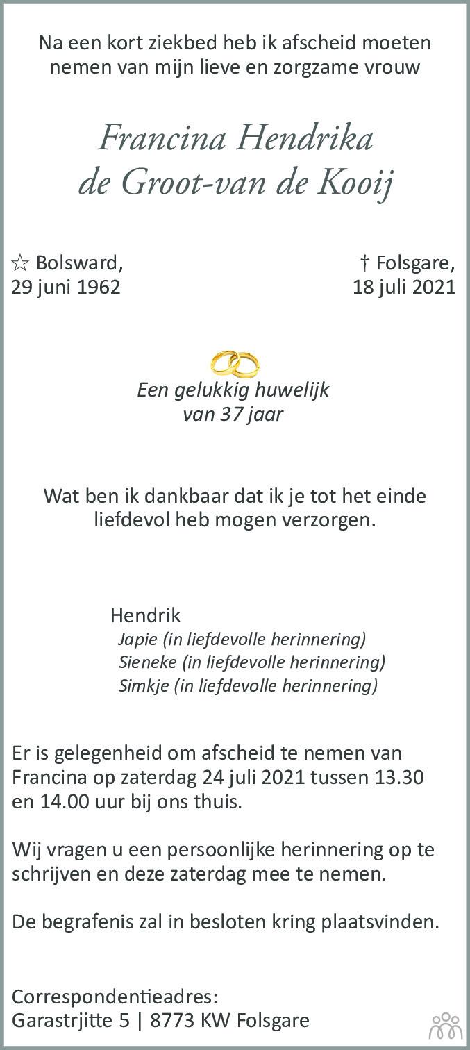 Overlijdensbericht van Francina Hendrika de Groot-van de Kooij in Leeuwarder Courant
