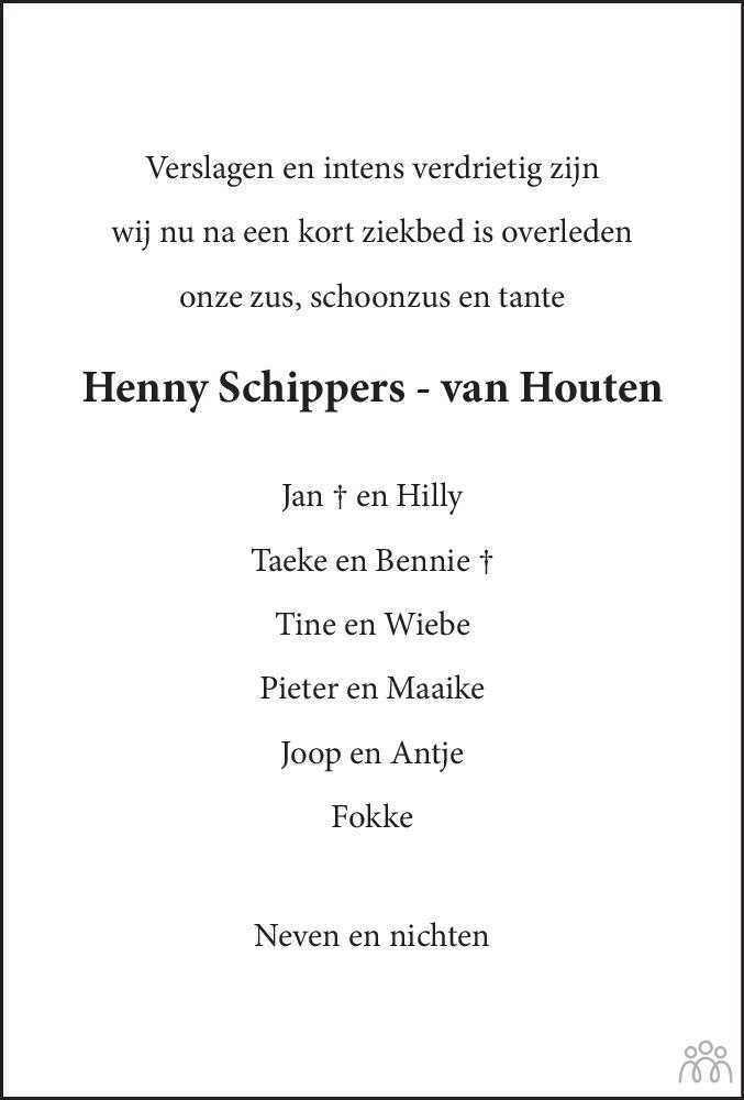 Overlijdensbericht van Henny Schippers-van Houten in Leeuwarder Courant