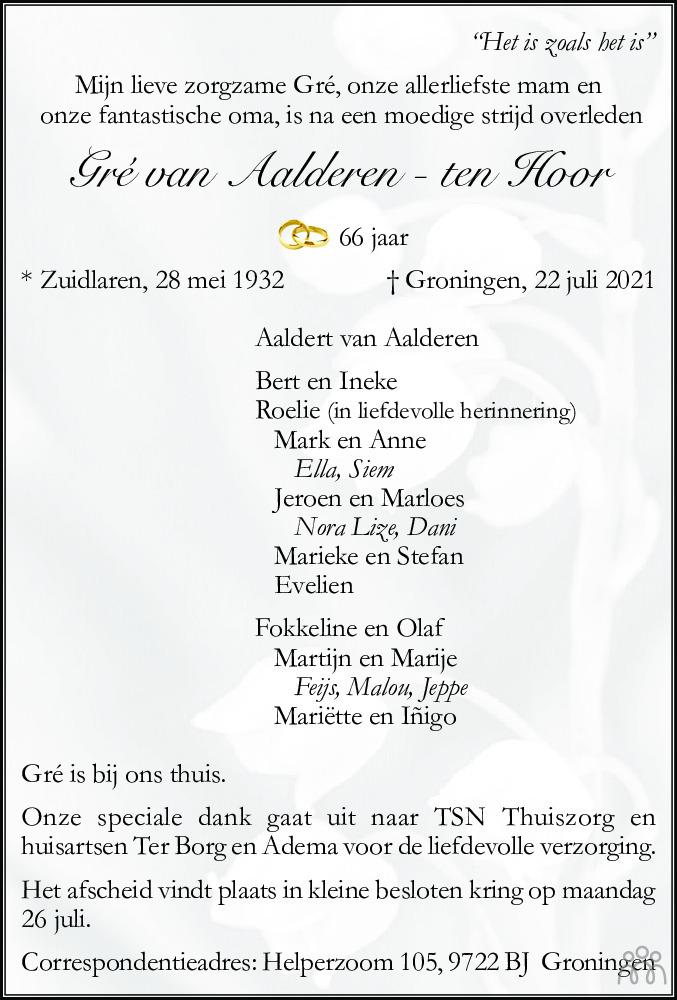 Overlijdensbericht van Gré van Aalderen-ten Hoor in Dagblad van het Noorden