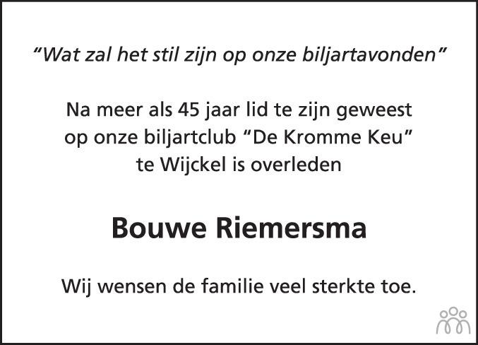 Overlijdensbericht van Bouwe Riemersma in Balkster Courant HAH