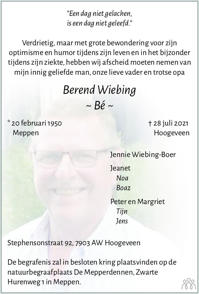 Overlijdensbericht van Berend (Bé) Wiebing in Dagblad van het Noorden