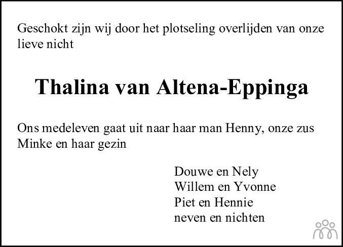 Overlijdensbericht van Thalina van Altena-Eppinga in Dagblad van het Noorden