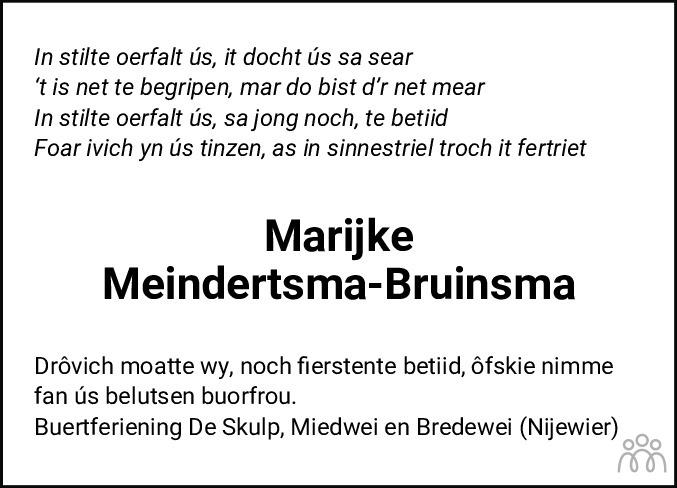 Overlijdensbericht van Marijke Meindertsma-Bruinsma in Nieuwsblad Noordoost-Friesland