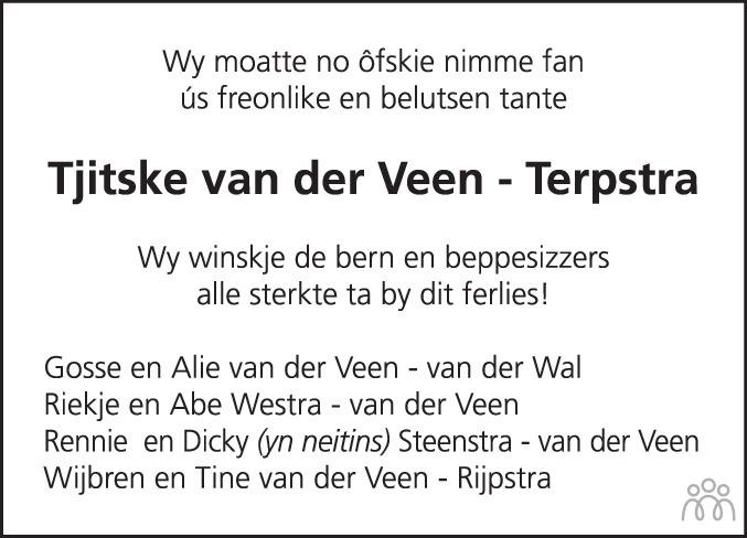 Overlijdensbericht van Tjitske (Tjits) van der Veen-Terpstra in Leeuwarder Courant