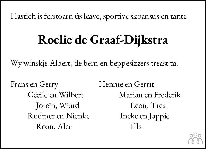 Overlijdensbericht van Roelie de Graaf-Dijkstra in Leeuwarder Courant