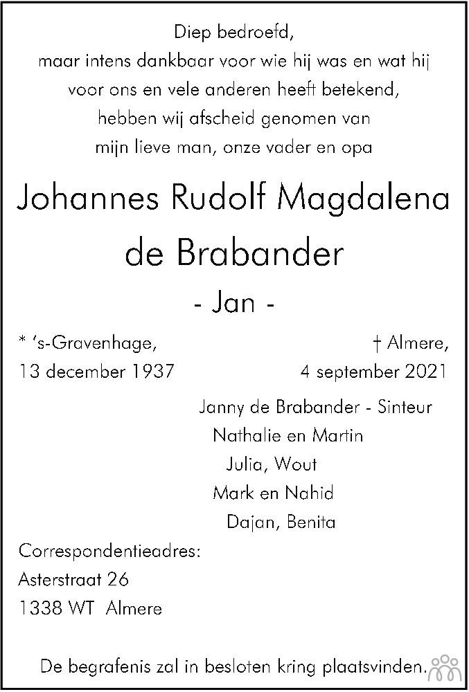 Overlijdensbericht van Johannes Rudolf Magdalena (Jan) de Brabander in Flevopost Dronten