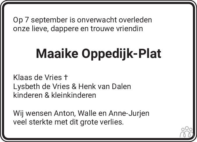 Overlijdensbericht van Maaike Yda Oppedijk-Plat in Sneeker Nieuwsblad