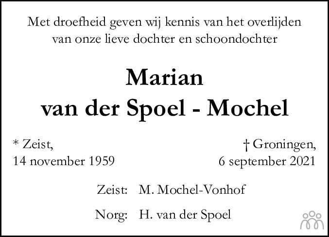 Overlijdensbericht van Marian van der Spoel-Mochel in Dagblad van het Noorden