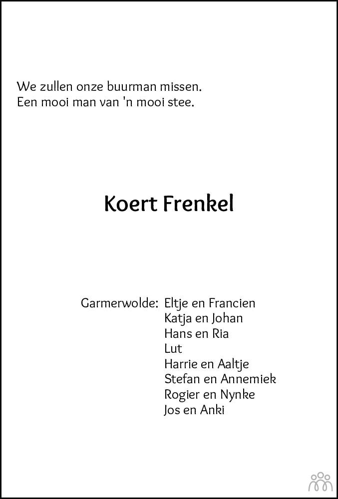 Overlijdensbericht van Koert Frenkel in Dagblad van het Noorden