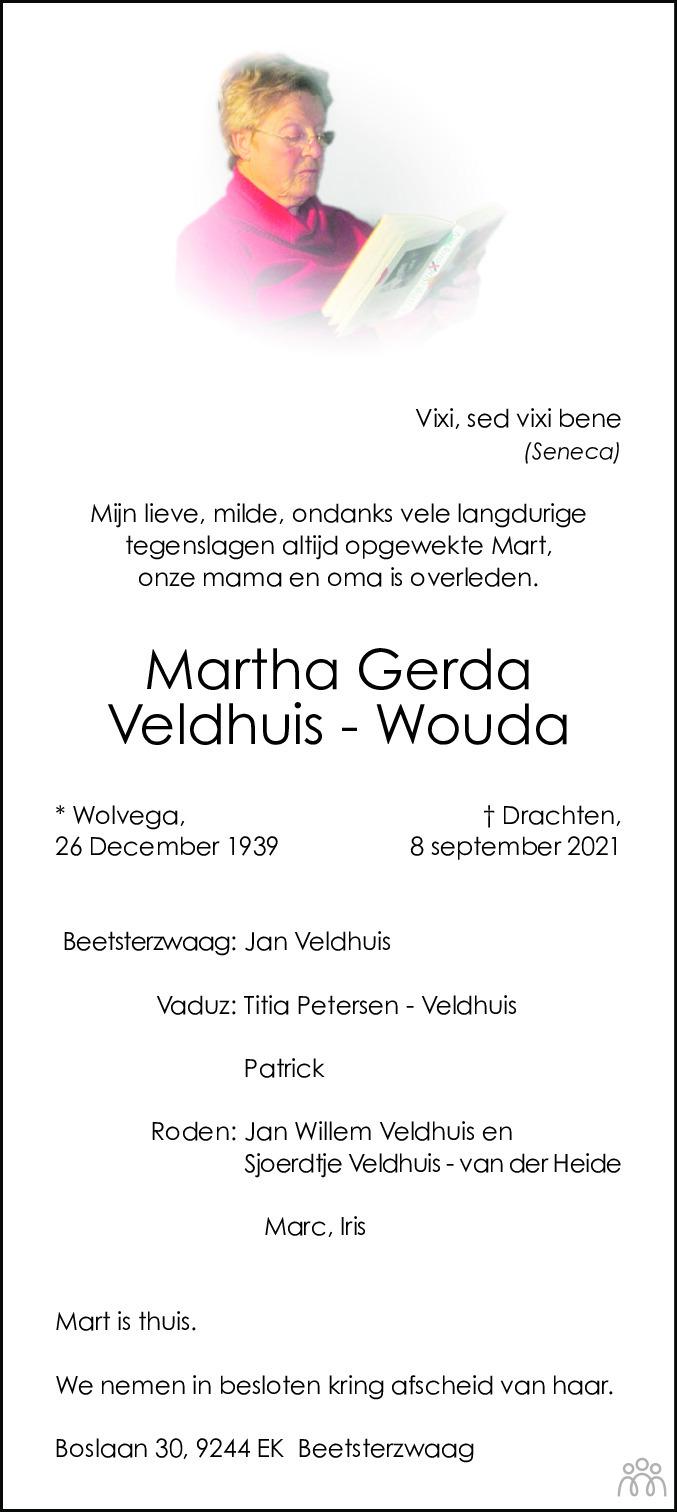 Overlijdensbericht van Martha Gerda Veldhuis-Wouda in Dagblad van het Noorden